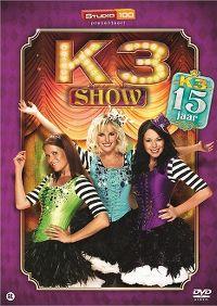 Cover K3 - 15 jaar - Verjaardagsshow [DVD]